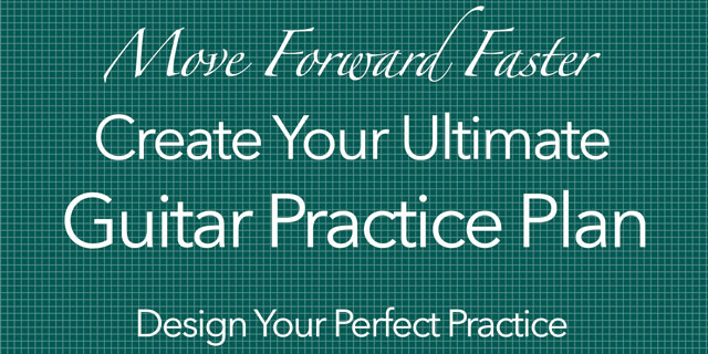 create the ultimate guitar practice